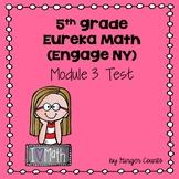 Eureka Math (Engage NY) Module 3 Test