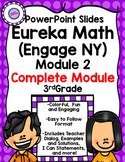 (Complete Module 2) Eureka Math (Engage NY) PowerPoint Slides