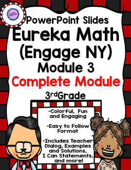 Eureka Math (Engage NY) PowerPoint Slides for Module 3 (Complete Module)