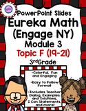 Eureka Math (Engage NY PowerPoint Slides for Module 3 Topi
