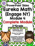 (Complete Module 4) Eureka Math (Engage NY) PowerPoint Slides