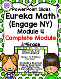 (Complete Module 4) Eureka Math (Engage NY) PowerPoint Slides