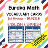 Eureka Math/Engage NY - Vocab Bundle 1st Grade / English Blue & Spanish Green