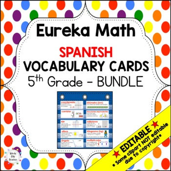 Eureka Math/Engage NY - Spanish Vocab 5th Grade BUNDLE Module 1-6: GREEN Font