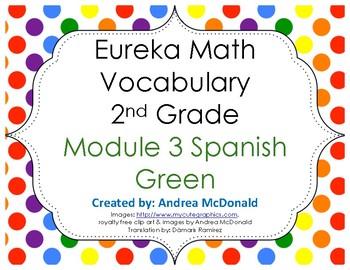Eureka Math / Engage NY - SPANISH Vocabulary 2nd Grade Module 3 - GREEN Font