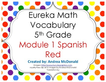 Eureka Math / Engage NY - SPANISH Vocabulary 5th Grade Module 1 - RED Font