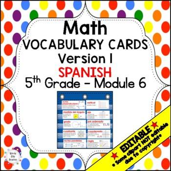 Eureka Math / Engage NY - SPANISH Vocabulary 5th Grade Module 6 - GREEN Font