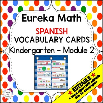 Eureka Math / Engage NY - SPANISH Vocabulary Kindergarten Module 2 Common Core