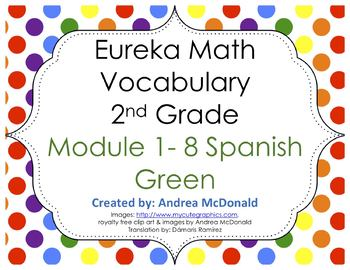 Eureka Math/Engage NY - Spanish Vocab 2nd Grade BUNDLE Module 1-6: GREEN Font