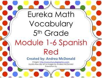 Eureka Math/Engage NY - Spanish Vocab 5th Grade BUNDLE Module 1-6: RED Font