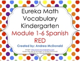 Eureka Math/Engage NY - Spanish Vocab Kindergarten BUNDLE Module 1-6: RED Font