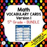 Eureka Math / Engage NY - Vocab 5th Grade Bundle Modules 1-6:Common Core Aligned