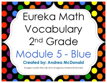 Eureka Math / Engage NY - Vocabulary 2nd Grade Module 5 - Vocab Words in Blue
