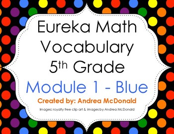 Eureka Math / Engage NY - Vocabulary 5th Grade Module 1 - Vocab Words in Blue