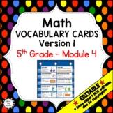Eureka Math / Engage NY - Vocabulary 5th Grade Module 4 - Vocabulary Words