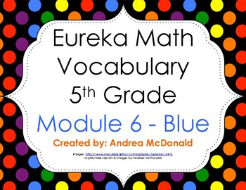 Eureka Math / Engage NY - Vocabulary 5th Grade Module 6 - Vocab Words in Blue