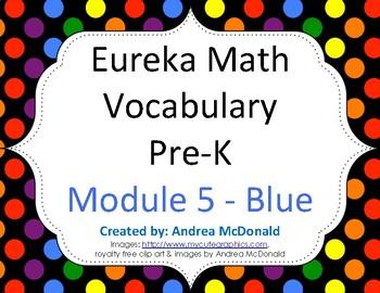 Eureka Math / Engage NY - Vocabulary Pre-K Grade Module 5 - Vocab Words in Blue
