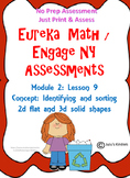 Eureka Math / Engage NY sorting 2d and 3d shapes ASSESSMENT NO PREP