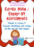 Eureka Math / Engage NY sorting 2d and 3d shapes ASSESSMEN