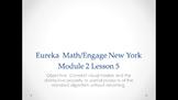 Eureka Math/Engage New York Grade 5 Module 2 Lesson 5