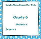 Eureka Math Engage New York Grade 6 Module 2 Lesson 2