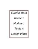 Eureka Math / Engage New York LESSON PLANS, First Grade - Module 4