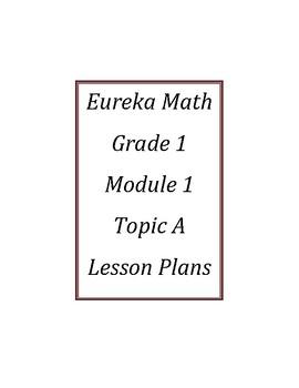Eureka Math / Engage New York LESSON PLANS, First Grade -