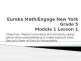 Eureka Math/Engage New York Module 1 Lesson 1 PowerPoint P