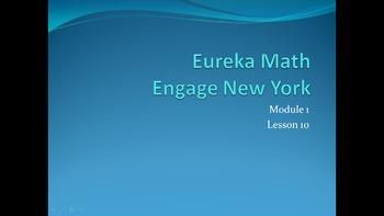 Eureka Math/Engage New York Module 1 Lesson 10 5th Grade