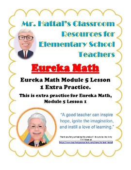 Eureka Math (Engage New York) Module 5 Lesson 1 Practice, Homework, RTI/MTSS