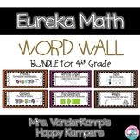 Eureka Math EngageNY 4th Grade Word Wall BUNDLE