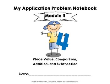Eureka Math/EngageNY Application Problem Notebook for First Grade Module 4