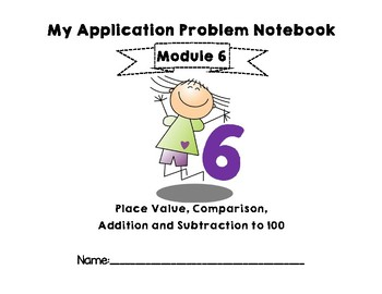 Eureka Math/EngageNY Application Problem Notebook for First Grade Module 6
