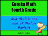 Eureka Math Fourth Grade Mid-Module and End-of-Module Reviews