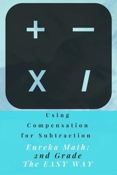 Eureka Math Grade 2 Compensation in Subtraction Worksheet