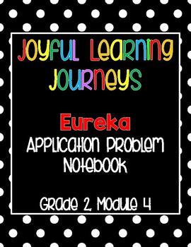 Eureka (Engage NY) Grade 2 Module 4 Application Problem Notebook