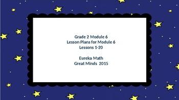 Eureka Math/Engage NY Great Minds Grade 2 Module 6 Lesson Plans