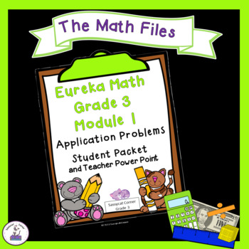 Eureka Math Grade 3 Module 1 Application Packet and Student Notes Power Point
