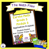 Eureka Math Grade 3 Module 3 - Application Packet and Student Notes Power Point