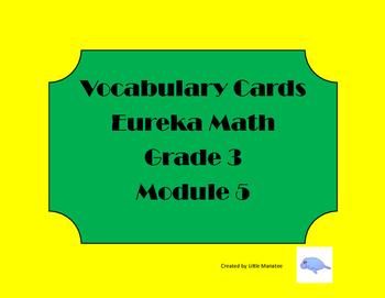 Eureka Math Grade 3 Module 5 Vocabulary Cards