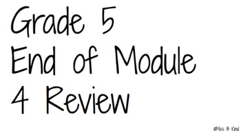 Eureka Math Grade 5 End of Module 4 Jeopardy Review Game