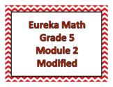 Eureka Math Modified: Grade 5, Module 2