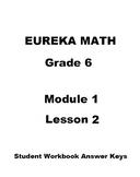 Engage NY - Eureka Math Grade 6 Module 1 Lesson 2 Student Workbook Answer Keys