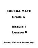 Eureka Math Grade 6 Module 1 Lesson 6 Student Workbook Answer Keys
