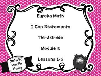 Eureka Math I Can Statements - Third Grade Module 2 Lessons 1-5