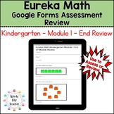 Eureka Math Kindergarten End of Module 1 Review - Google Forms Distance Learning