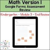 Eureka Math Kindergarten End of Module 3 Review - Google Forms Distance Learning