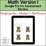 Eureka Math Kindergarten Mid Module 1 Review - Google Forms - Distance Learning