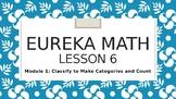 Eureka Math Kindergarten Module 1 Lesson 6 Animated Powerpoint