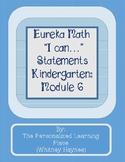 "Eureka Math Kindergarten Module 6 ""I can..."" Statements"
